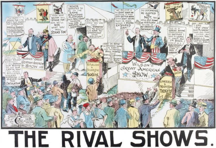 This 1916 drawing from the Carey Cartoon Service depicts politics as a carnival. The cartoon delivers many images and punchlines, depicting Woodrow Wilson, Republican Charles Evans Hughes, and Theodore Roosevelt, among others.