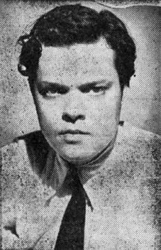 Orson Welles in 1938: The farmer's nemesis